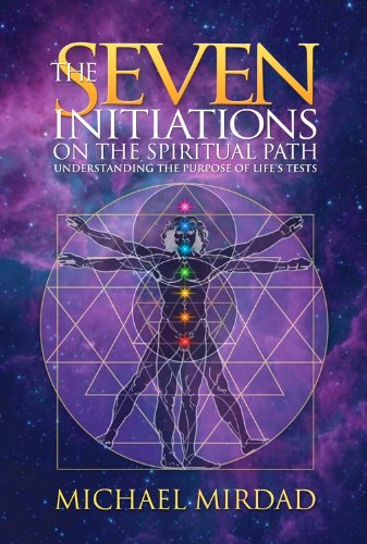 9780974021683: Seven Initiations On The Spiritual Path: Understanding the Purpose of Life's Tests