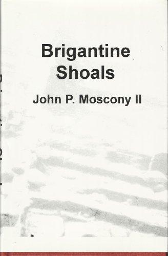 Brigantine Shoals: Moscony, John P. II