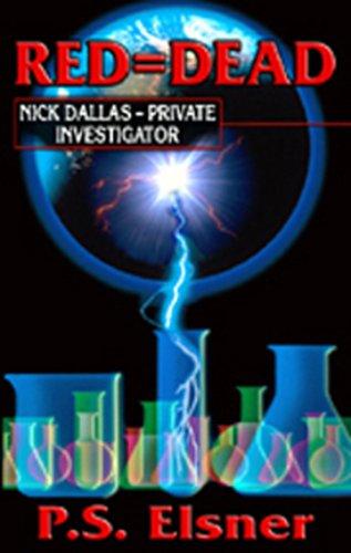 9780974025438: Red = Dead: Nick Dallas - Private Investigator