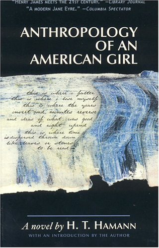 9780974026657: Anthropology of an American Girl