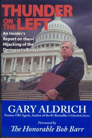 9780974028408: Thunder on the Left: An Insider's Report on the Hijacking of the Democratic Party
