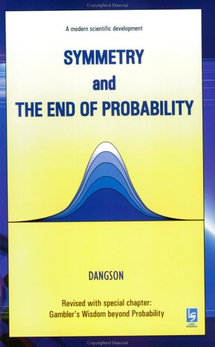 9780974031705: Symmetry and the End of Probability
