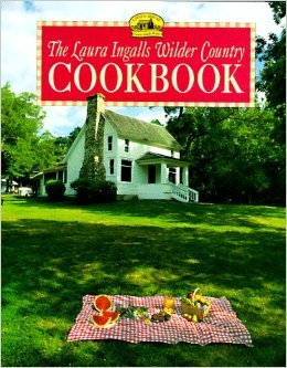9780974033600: The Laura Ingalls Wilder Country Cookbook