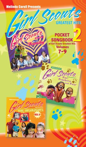 9780974034119: Girl Scouts Greatest Hits Pocket Songbook 2 of Vol's 7-9