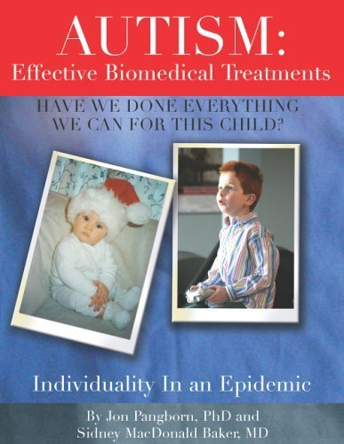 Autism : Have We Done Everything We Can for This Child?: Effective Biomedical Treatments: Sidney ...