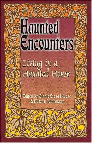 9780974039466: Living in a Haunted House (Haunted Encounters)