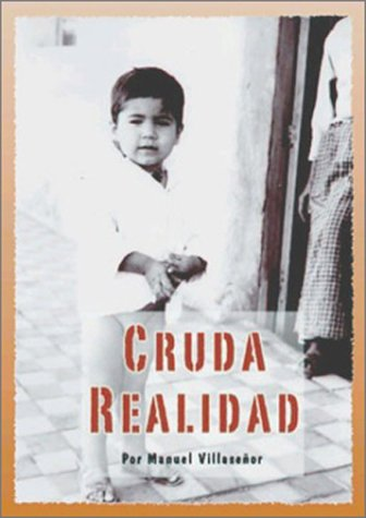 Cruda Realidad (Spanish Edition): Manuel Villasenor