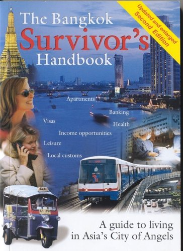 9780974050218: The Bangkok Survivor's Handbook: A Guide to Living in Asia's City of Angels (Paperback - Second edition, January 2006)
