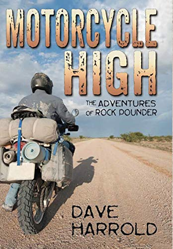 9780974055145: Motorcycle High: The Adventures of Rock Pounder