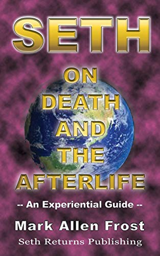 9780974058658: Seth on Death and the Afterlife