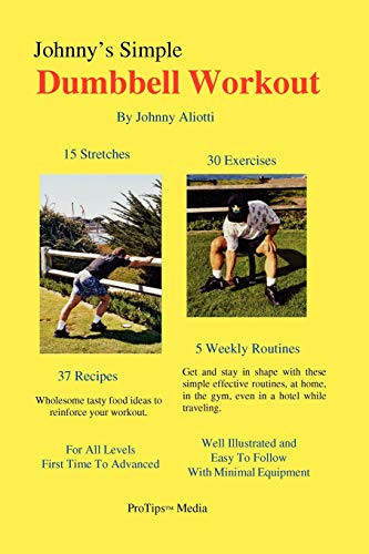 Johnny s Simple Dumbbell Workout (Paperback): Johnny Aliotti