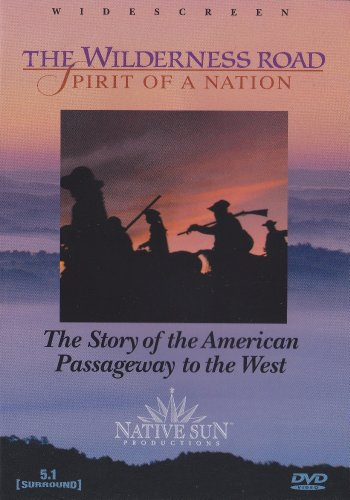 9780974067612: The Wilderness Road: Spirit of a Nation