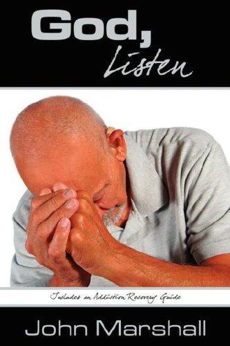 God, Listen!: Marshall, John