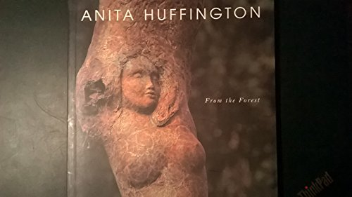 9780974075129: Anita Huffington: From The Forest