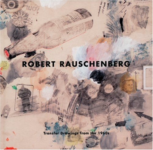 9780974075143: Robert Rauschenberg: Transfer Drawings of the 1960s
