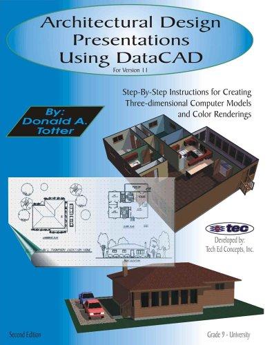 9780974079639: Architectural Design Presentations Using DataCAD