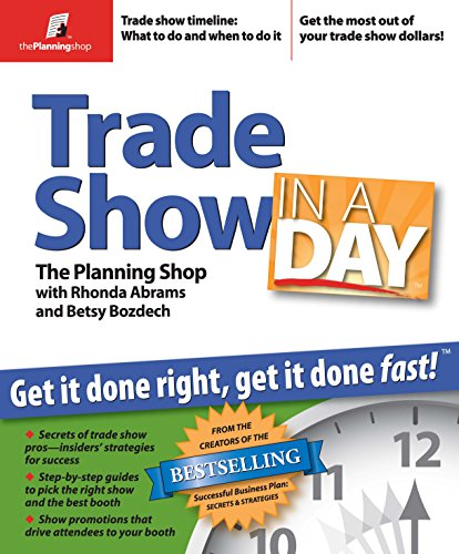 9780974080178: Trade Show in a Day: Get It Done Right, Get It Done Fast!