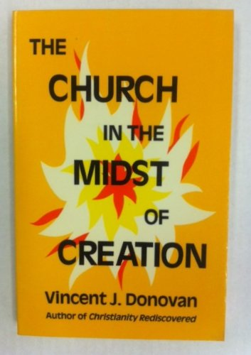 9780974083032: The Church in the Midst of Creation