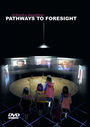 9780974083087: Pathways to Foresight