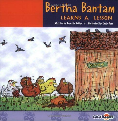 9780974084770: Bertha Bantam Learns a Lesson