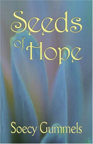 9780974084886: Seeds of Hope