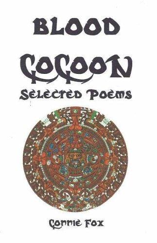 Blood Cocoon: Selected Poems: FOX, Connie [FOX, Hugh]
