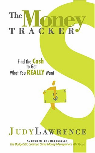 9780974087610: The Money Tracker: Find the Cash to Get What You Really Want