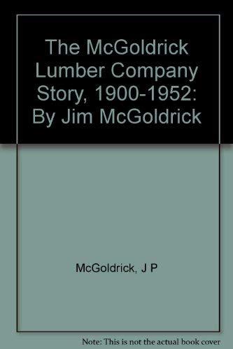 The McGoldrick Lumber Company Story, 1900-1952: Jack McGoldrick