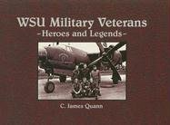 WSU Military Veterans: Heroes and Legends
