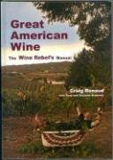 9780974088167: Great American Wine: The Wine Rebel's Manual