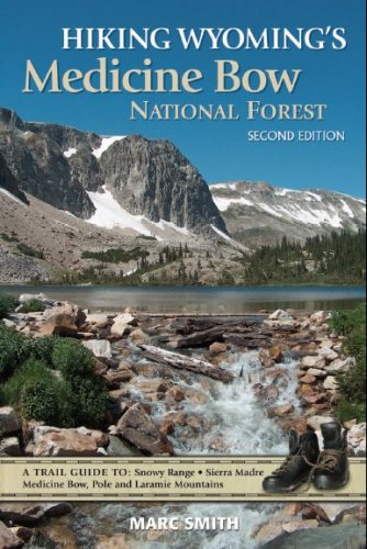 9780974090023: Hiking Wyoming's Medicine Bow National Forest - Second Edition
