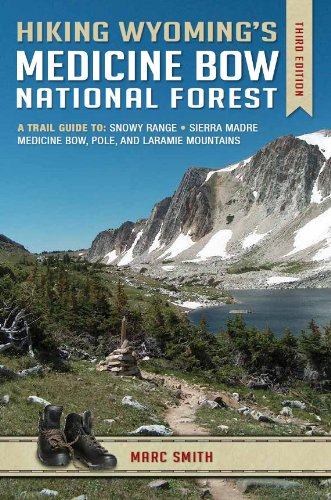 9780974090047: Hiking Wyoming's Medicine Bow National Forest - Third Edition