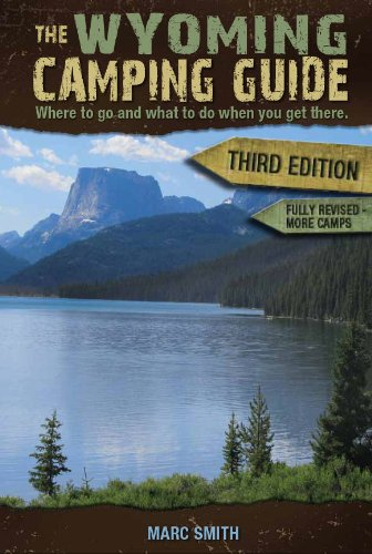 9780974090078: The Wyoming Camping Guide - Third Edition