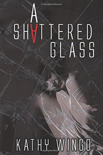9780974093970: A Shattered Glass