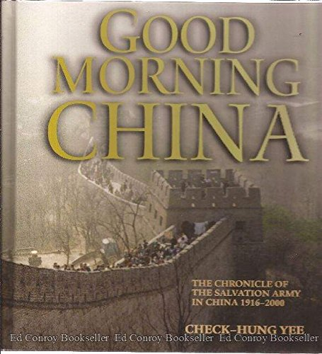 Good Morning Too In Chinese : Good morning china the chronicle of salvation army in