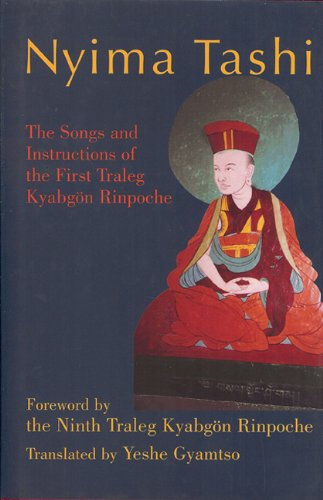 9780974109282: Nyima Tashi: The Songs and Instructions of the First Traleg KyabgAn Rinpoche
