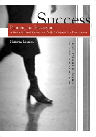 9780974110707: Planning for Succession: A Toolkit for Board Members and Staff of Nonprofit Arts Organizations
