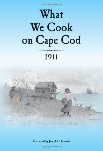 9780974114415: What We Cook on Cape Cod