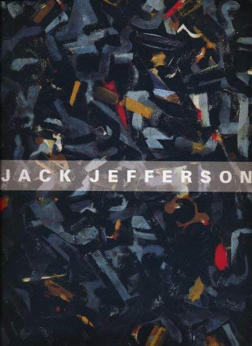Jack Jefferson : Paintings and Works on Paper