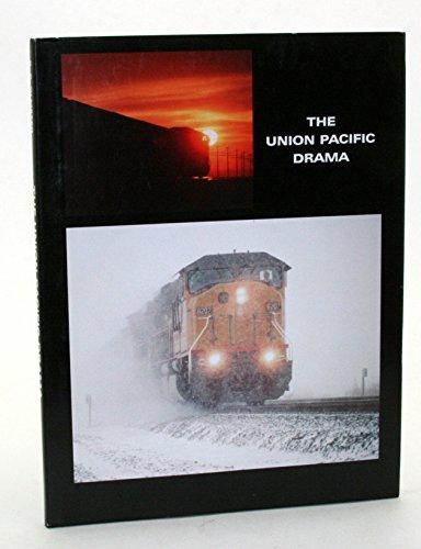 The Union Pacific Drama (9780974123219) by Robert P. Olmsted