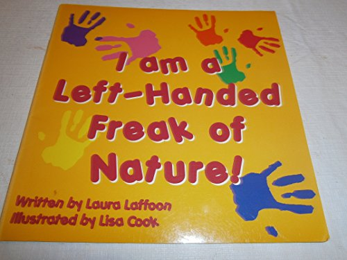I am a Left-Handed Freak of Nature!: Laura Laffoon