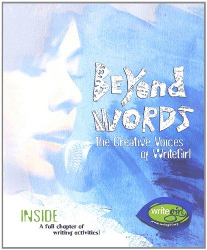 9780974125190: Beyond Words: The Creative Voices of WriteGirl