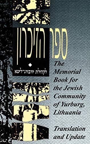 9780974126203: The Memorial Book for the Jewish Community of Yurburg, Lithuania - Translation and Update