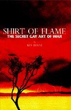 9780974126500: Shirt of Flame: The Secret Gay Art of War