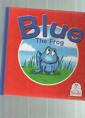 9780974126920: Blue The Frog
