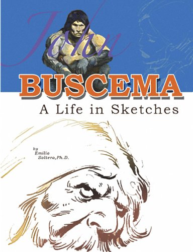 9780974133232: John Buscema: A Life in Sketches
