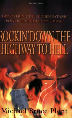 9780974134512: Rockin' Down the Highway to Hell