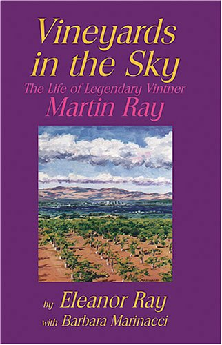 9780974135700: Vineyards in the Sky: The Life of Legendary Vintner Martin Ray