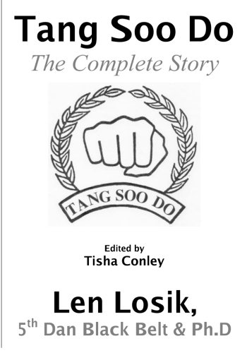 9780974135816: Tang Soo Do The Complete Story
