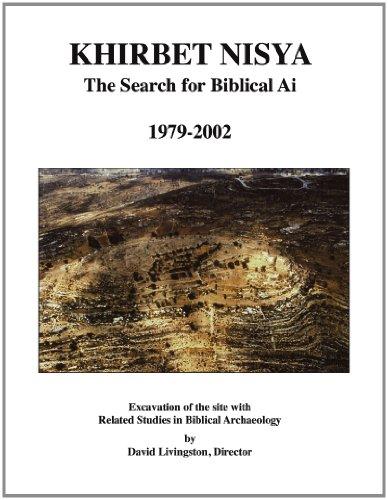 9780974140506: Khirbet Nisya: The Search for Biblical Ai, 1979-2002